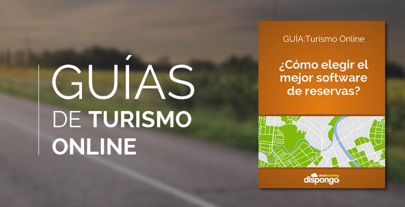GUÍA Turismo On-line. Como elegir el mejor software de reservas