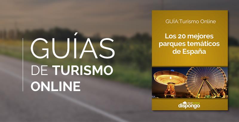 GUÍA Turismo On-line: Los 20 mejores parques temáticos de España