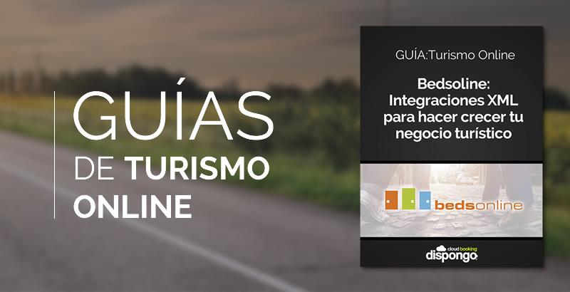 Guía de turismo online: Bedsoline, la integración XML para hacer crecer tu negocio turístico
